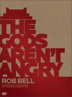 Rob Bell: The Gods Aren't Angry