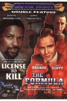 License To Kill/ The Formula