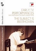 Glenn Gould on Television - The Complete CBC Broadcasts 1954-1977 - Early TV/The Subject Is Beethoven