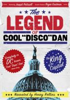 "Legend of Cool ""Disco"" Dan"