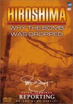 Hiroshima: Why the Bomb Was Dropped
