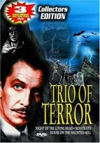 Trio Of Terror - 3 Films