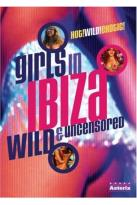 Girls in Ibiza Wild & Uncensored