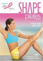 Shape Pilates Workout - Firm Up from Head to Toe