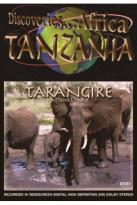 Discoveries... Africa: Tanzania - Tarangire National Park