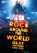 Glay: Rock Around the World - Live Tour 2010-11