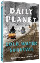 Daily Planet: The Best of Daily Planet - Cold Water Survival
