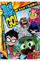 Teen Titans Go!: Mission to Misbehave