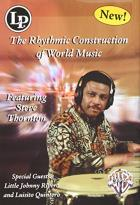 Steve Thornton: The Rhythmic Construction of World Music