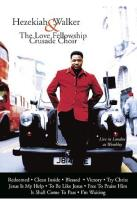 Hezekiah Walker & the Love Fellowship Crusade Choir - Live in London at Wembley