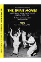 Spirit Moves, Part 2: Savoy Ballroom of Harlem, 1950s