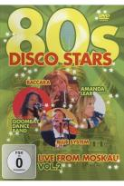 80s Disco Stars: Live From Moskau, Vol. 2