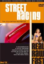 Street Racing: Real, Raw, Fast - Boxed Set