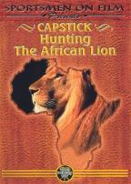 Capstick - Hunting the African Lion