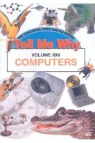 Tell Me Why, Vol. 25: Computers