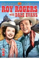 Roy Rogers with Dale Evans - Vol. 3