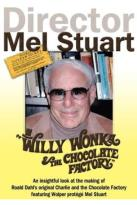 Director Mel Stuart: Willy Wonka and the Chocolate Factory