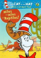 Cat in the Hat Knows a Lot About That!: Miles and Miles of Reptiles