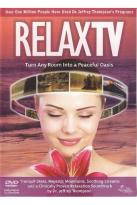 Relax TV - Turn Any Room Into A Peaceful Oasis