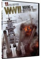WWII: Waking the Sleeping Giant