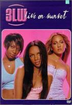 3LW - Live On Sunset