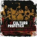 Cultura Profetica-Tribute To The Legend Bob Marley