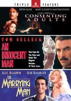 Consenting Adults/An Innocent Man/The Marrying Man