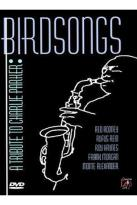 Birdsongs - A Tribute to Charlie Parker