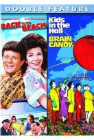 Back to the Beach/ Kids in the Hall - Brain Candy
