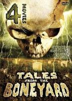 Tales From The Boneyard - Four Movies on Two DVDs