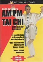 David Carradine's AM &amp; PM Tai Chi Workout for Beginners