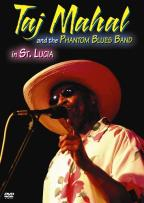 Taj Mahal and the Phantom Blues Band in St. Lucia