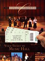 Collingsworth Family: Your Ticket to Music Hall