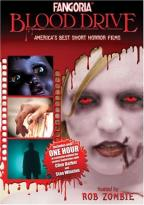 Fangoria Blood Drive: America's Best Short Horror Films