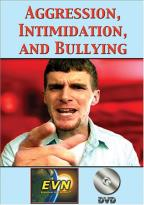 Aggression, Intimidation and Bullying