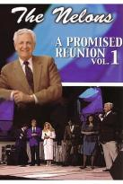 Nelons - A Promised Reunion Vol. 1