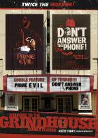 Welcome to the Grindhouse - Prime Evil/ Don't Answer the Phone