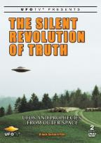 Silent Revolution of Truth: UFOs and Prophecies from Outer Space