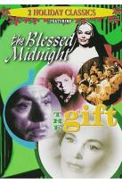 Gift/The Blessed Midnight