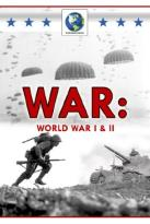 War: World War I & II
