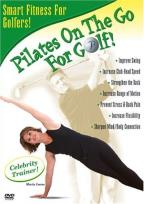 Pilates On The Go For Golf!