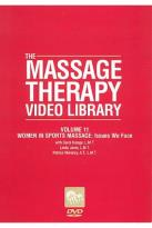 Massage Therapy Video Library - Volume 11: Women Sports Massage Issues We Face