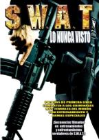 S.W.A.T. Uncensored