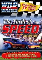 Wild about Wheels - Thrill of Speed