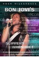 Rock Milestones - Bon Jovi's Slippery When Wet