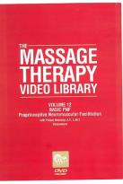 Massage Therapy Video Library - Volume 12: Proprioceptive Neuromuscular Facilation