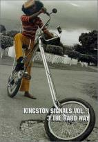 Kingston Signals Vol. 1 - 3 The Hard Way