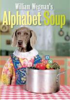 William Wegman's Alphabet Soup