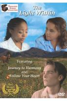 Light Within - Journey to Harmony/Follow Your Heart