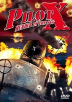 Pilot X - Murder in the Sky